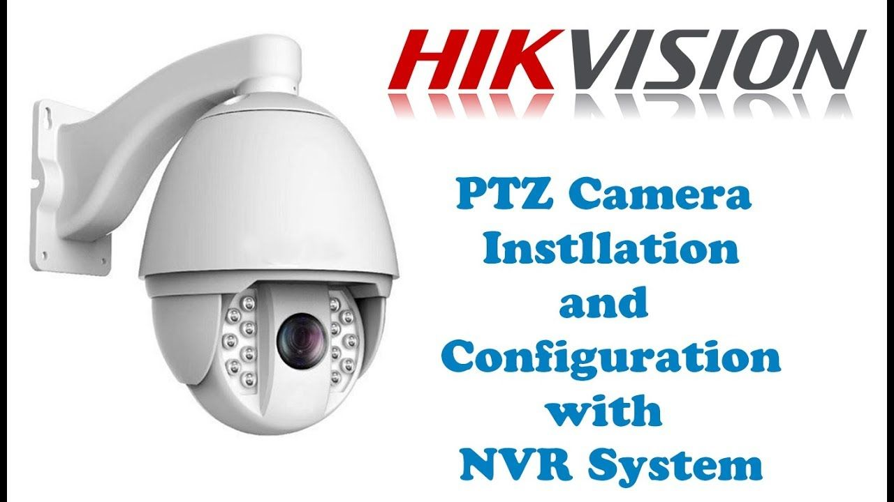 Hikvision Ptz Network Camera Installation And Configuration Mahas Network Security Cameras For Home Cctv Camera Installation Cctv Camera For Home
