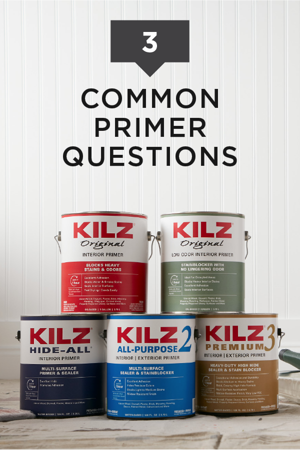 Whether You Re A Diy Newbie Or Just Looking To Brush Up On Your Home Improvement Skills These Common Primer Questions Are Kilz Exterior Primer Interior Primer