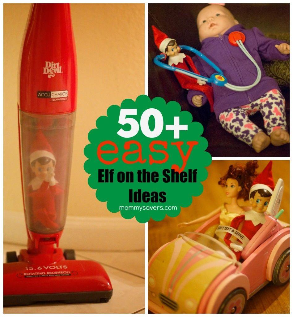 Easy Elf on the Shelf Ideas - 50+ Quick Elf Ideas to use when you ...
