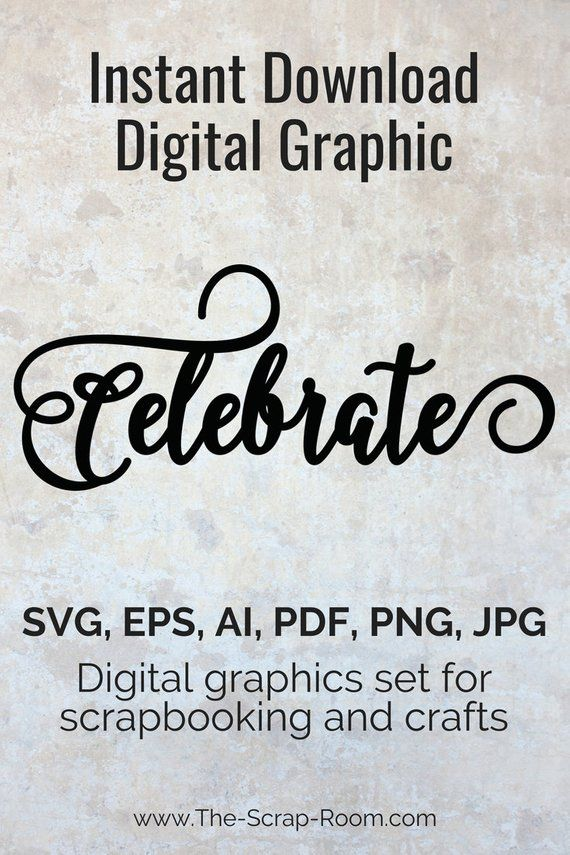 Celebrate High Quality Vector Graphic In Eps Svg Ai Png