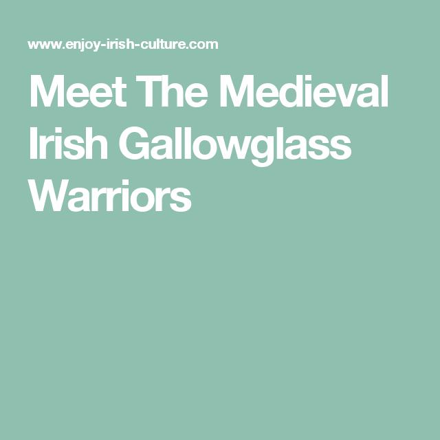 Meet The Medieval Irish Gallowglass Warriors