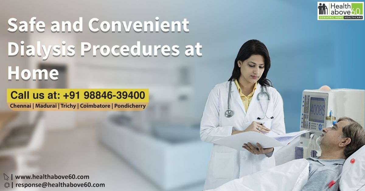 Now get Dialysis Procedures done at Home as per your