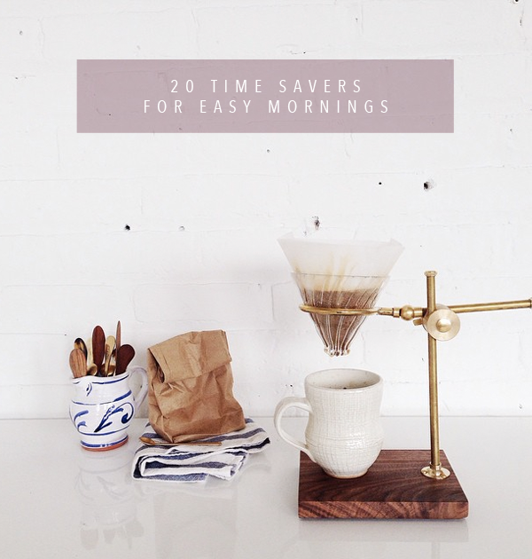 20 Time Savers for Easy Mornings | Ember and March