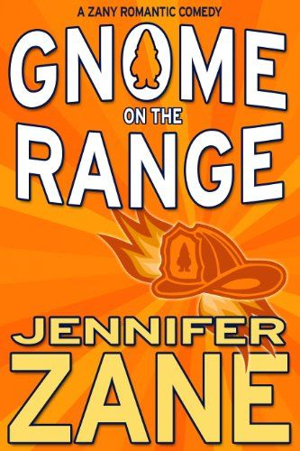 Free Kindle Book For A Limited Time : Gnome On The Range (Gnome Novel Romance- Book 1)