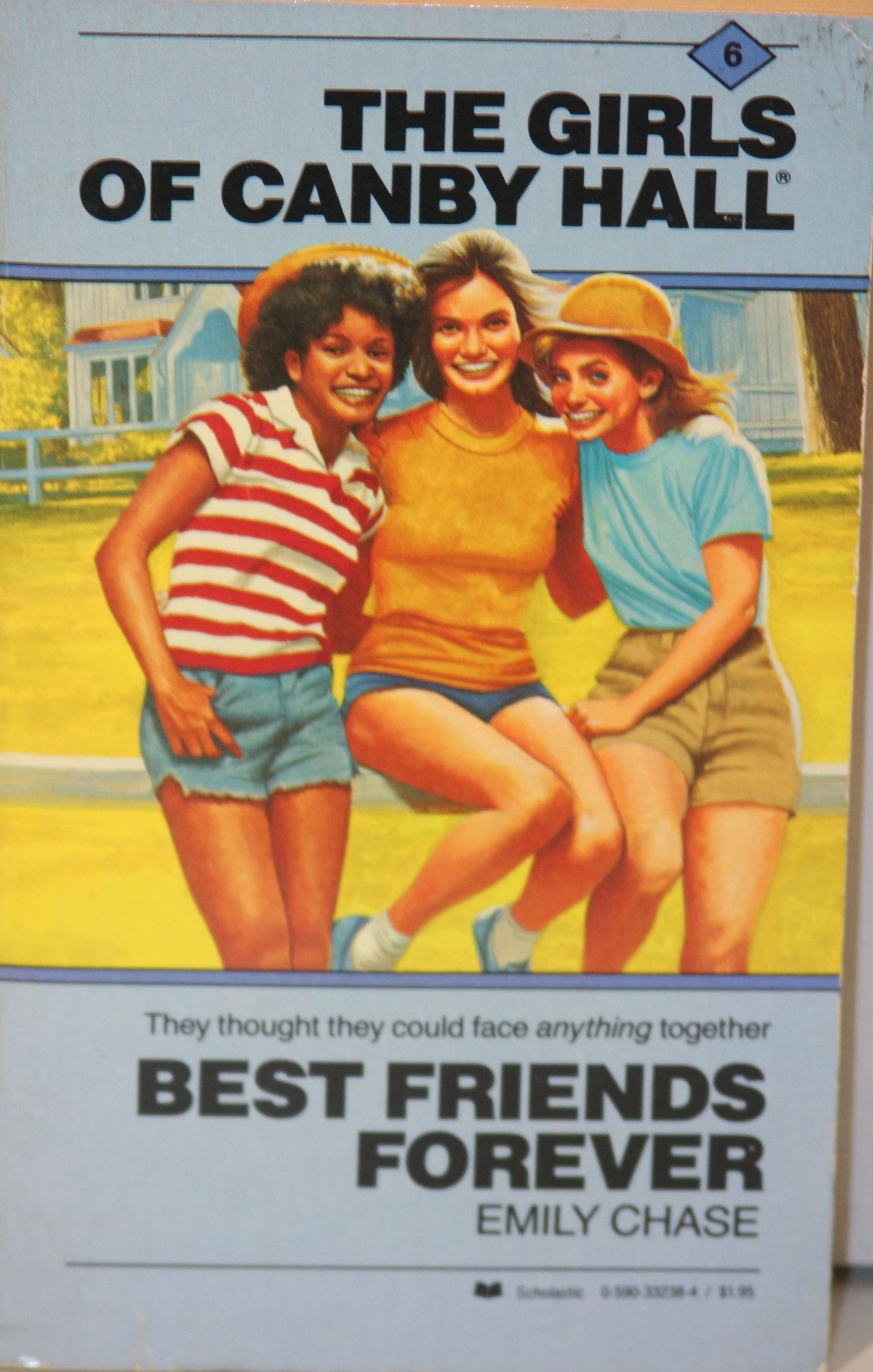 Best Friends Forever (The Girls of Canby Hall #6) by Emily Chase Mass Market Paperback, 188 pages Published September 1st 1984 by Scholastic