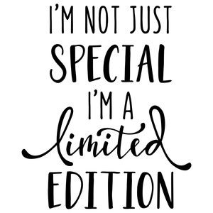 Silhouette Design Store: I'm Not Just Special