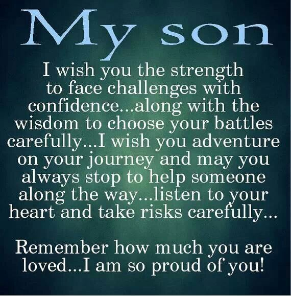 Quotes To Son Proud Parent Quotesgram Inspirational Love My Son