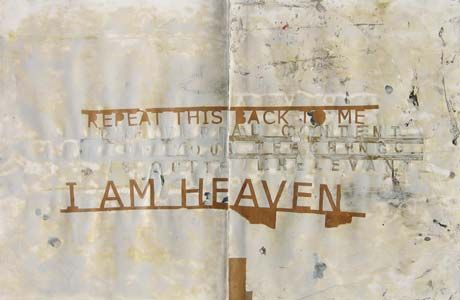Repeat this back to me ... I am heaven .... ::: ward shumaker