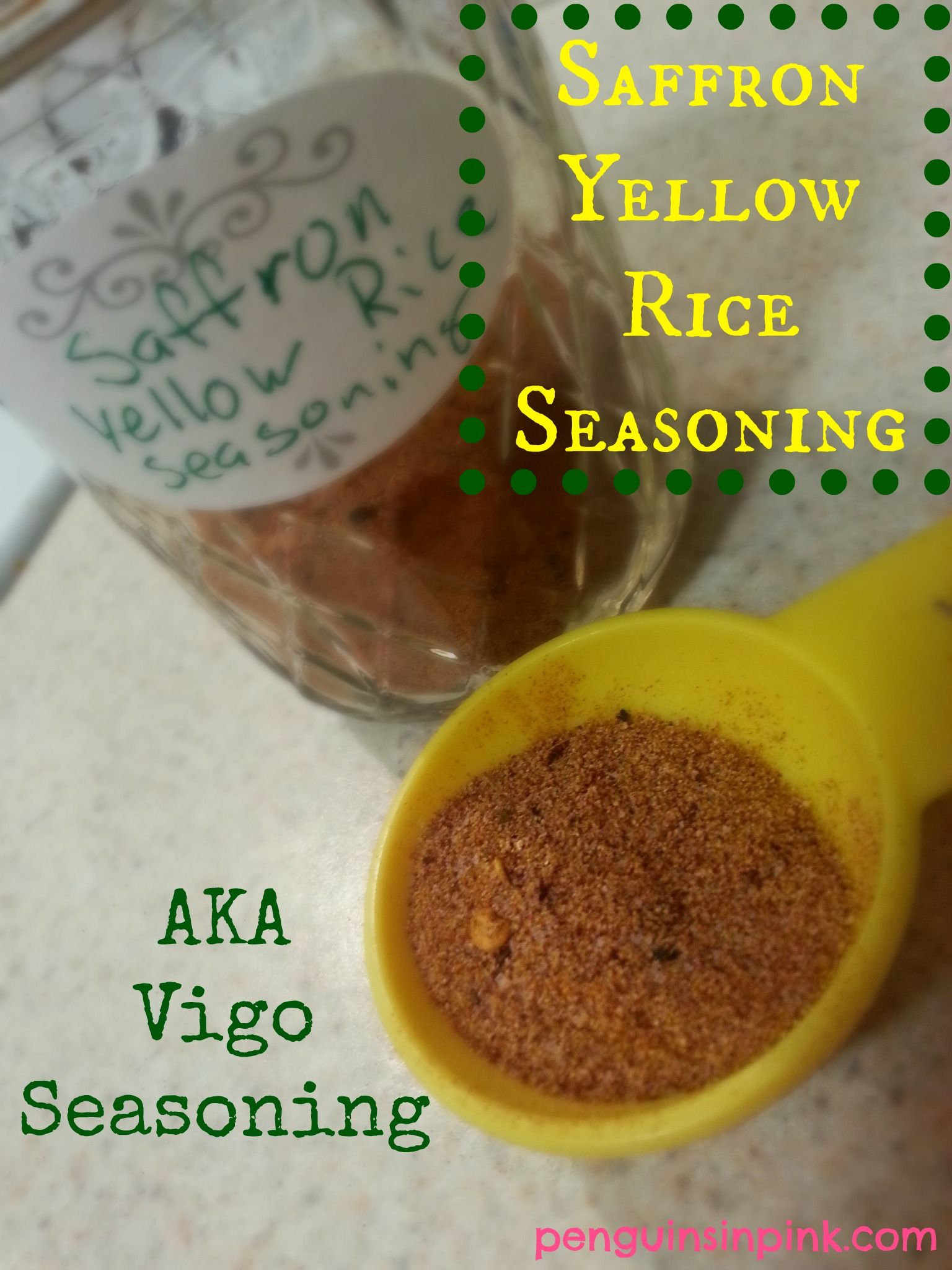 Saffron Yellow Rice Seasoning Aka Vigo Seasoning Seasoning Mixes Seasoned Rice Homemade Seasonings