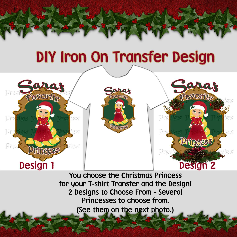 Design your own t-shirt iron on transfer - Printable Christmas Iron On T Shirt Transfer Diy Personalized Christmas Princess Shirt Personalized Christmas Shirt Transfer