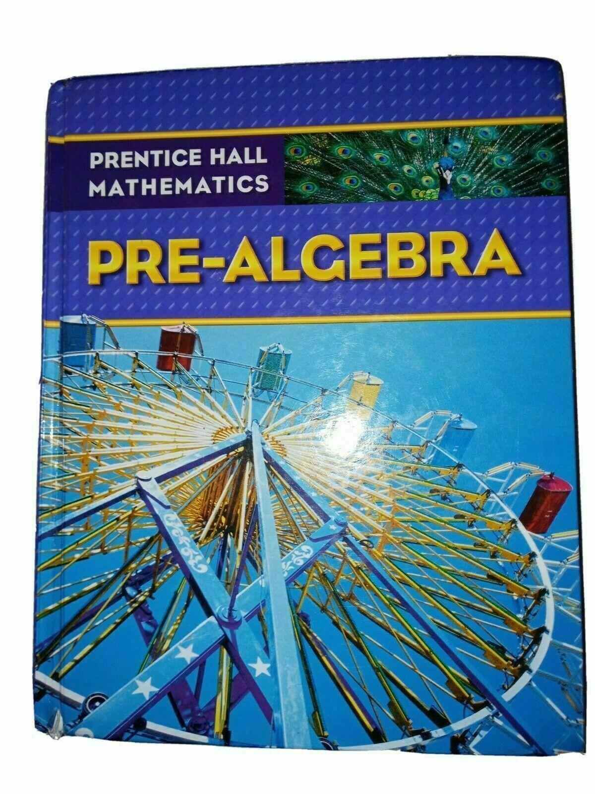 Prentice Hall Mathematics Pre Algebra Hardcover Student Edition Textbook In 2020 Pre Algebra Algebra Mathematics