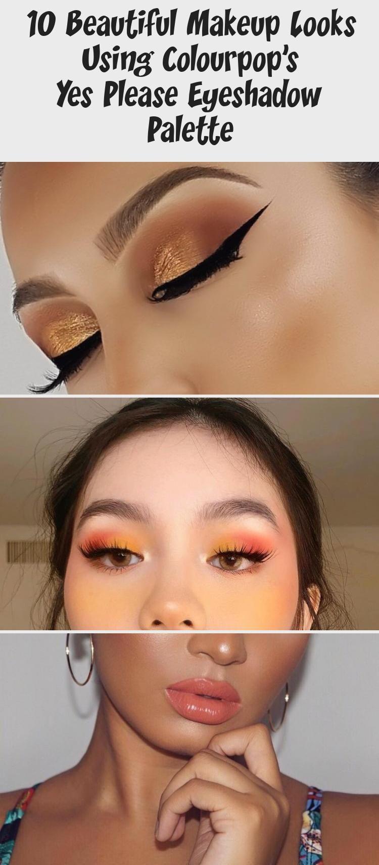 10 Beautiful Makeup Looks Using Colourpop S Yes Please Eyeshadow
