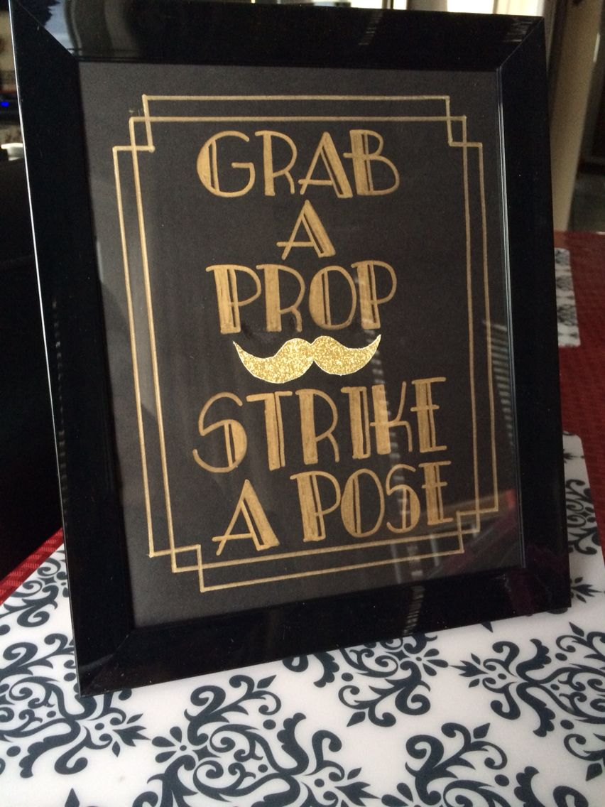Do it yourself Great Gatsby Photo Booth sign! All you need is a ...