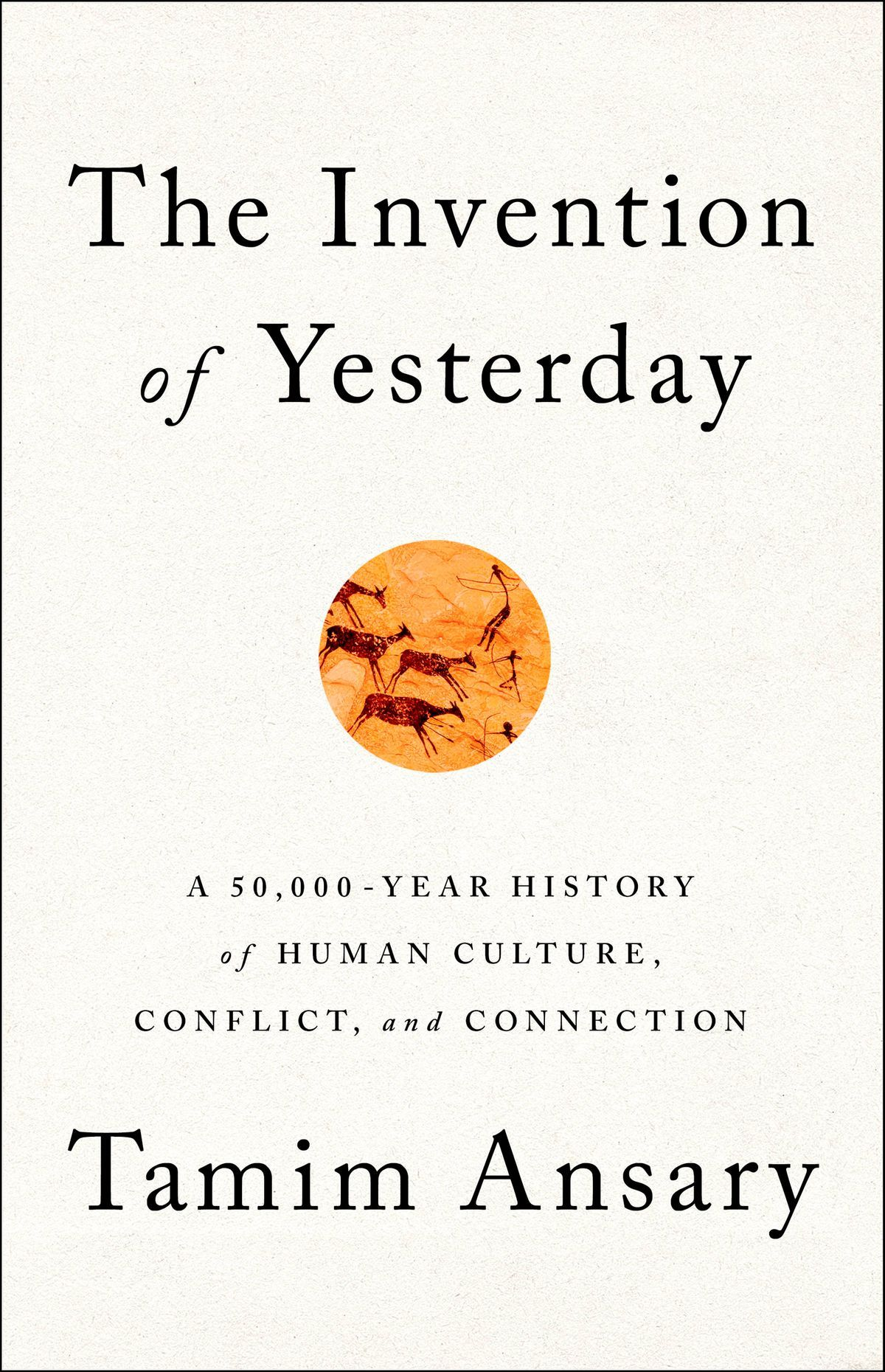 Pdf Download The Invention Of Yesterday By Tamim Ansary With
