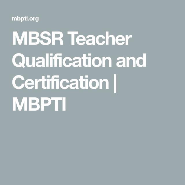 teacher qualification mbsr certification certificate psychology questions
