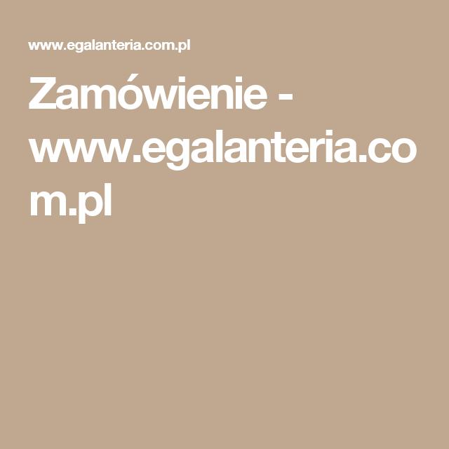 Zamowienie Www Egalanteria Com Pl Lockscreen