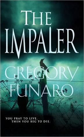The Impaler Sam Markham 2 By Gregory Funaro 1 0 Star Books Books To Read Book Worth Reading