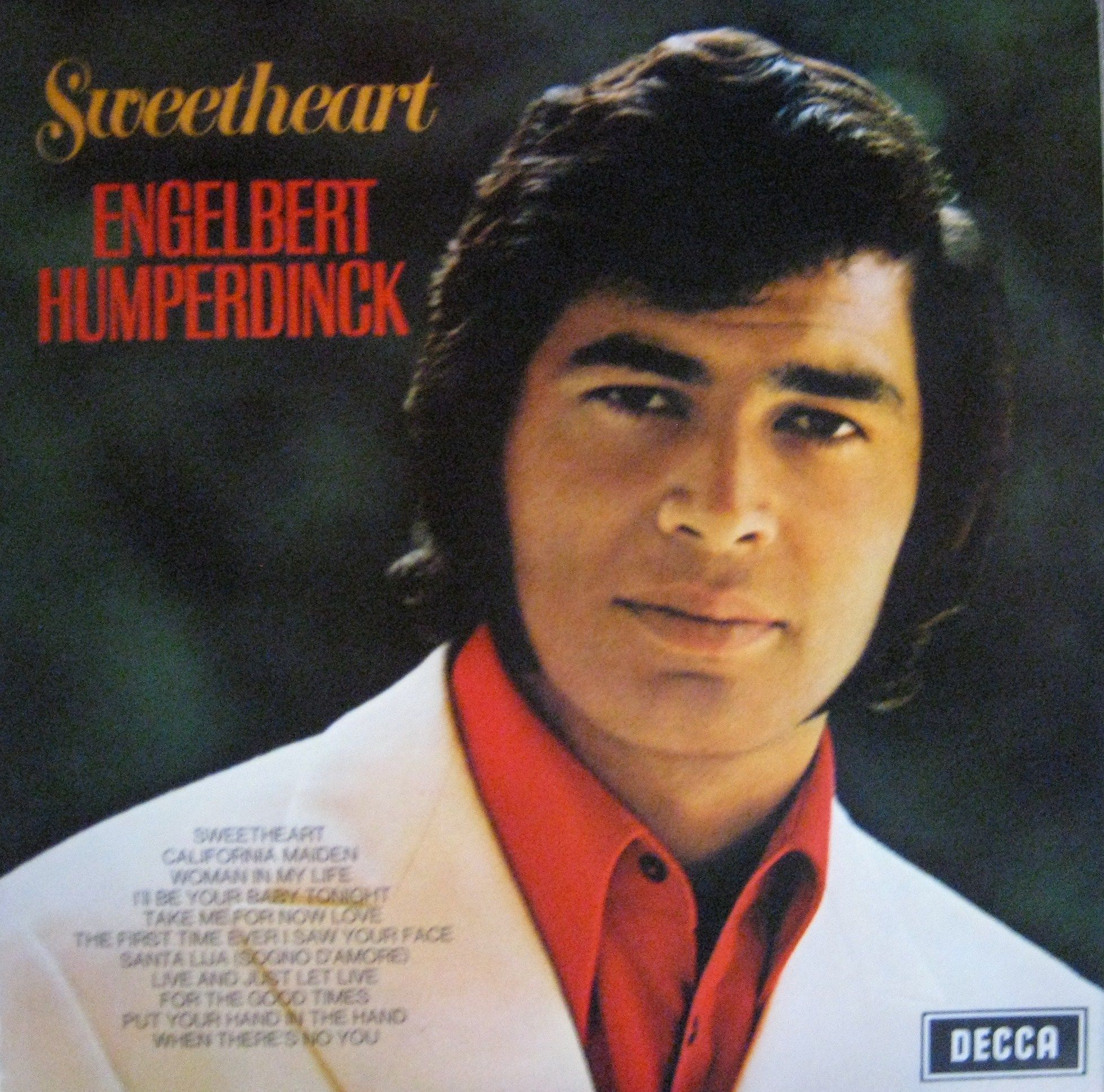 Engelbert Humperdinck - Sweetheart | Easy listening music, Love time, Ballad
