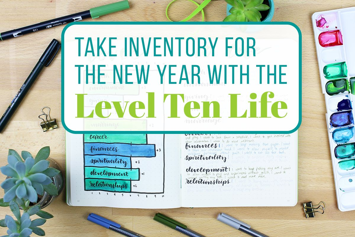 Take Inventory For The New Year With The Level Ten Life
