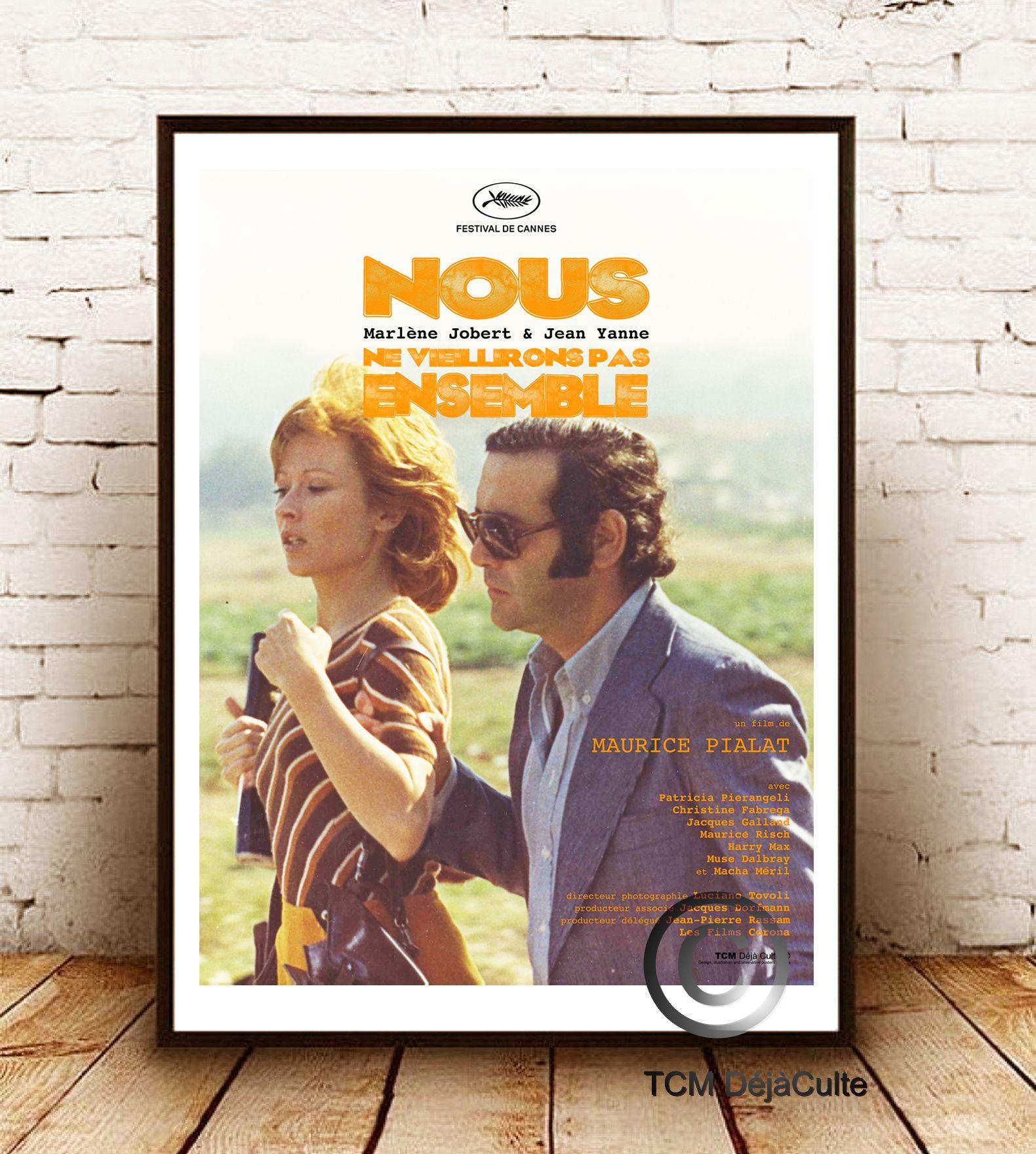 Affiche Alternative Du Film Nous Ne Vieillirons Pas Ensemble Film Maurice Pialat Jean Yanne