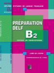 B2 Archives Delf Dalf Revisez Votre Examen Avec Nous Apprendre Le Francais Cours De Francais Fle