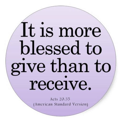 Blessing To Give Acts 20 35 Classic Round Sticker Zazzle Com In 2021 Helping Others Quotes Kindness Quotes Bible Verse About Giving