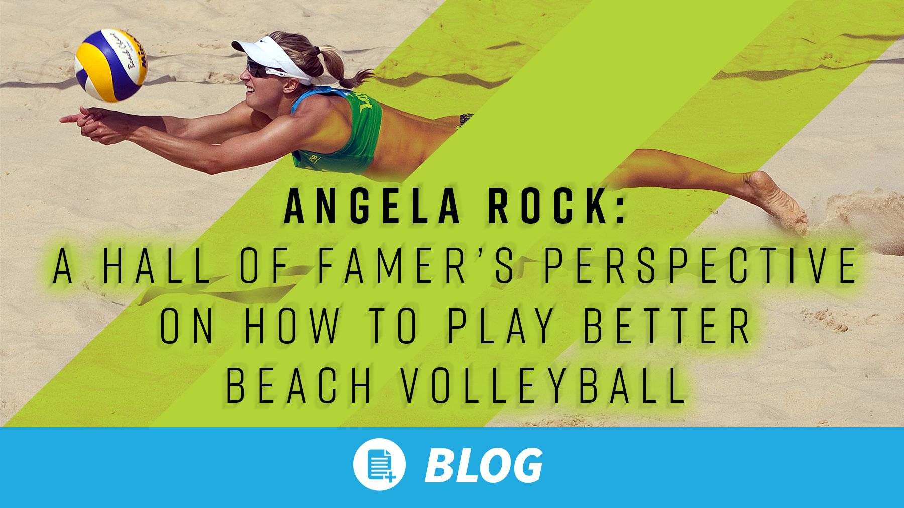 Angela Rock A Hall Of Famer S Perspective On How To Play Better Beach Volleyball The Art Of Coaching Volleyball Beach Volleyball Coaching Volleyball Volleyball