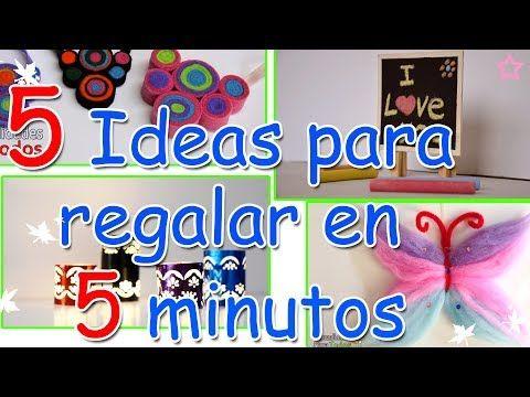 Manualidades 5 Ideas para Regalar en 5 minutos - Manualidades Para