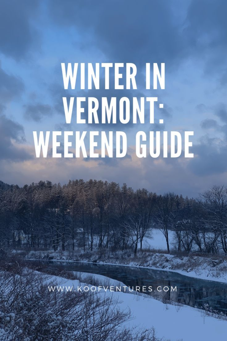 Winter activities for a weekend in Vermont that isn't skiing. Great for a couples getaway and budget friendly   #vermont #weekendgetaway #couplestrip #travel #traveltips #travelphotography #travelguide #travelblog