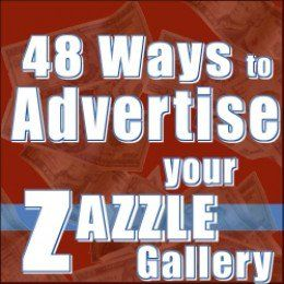 Increase your Zazzle sales and get more traffic flowing right to your Zazzle storefront by using some of these 48 methods. While they will take some work, it will be worth the effort.