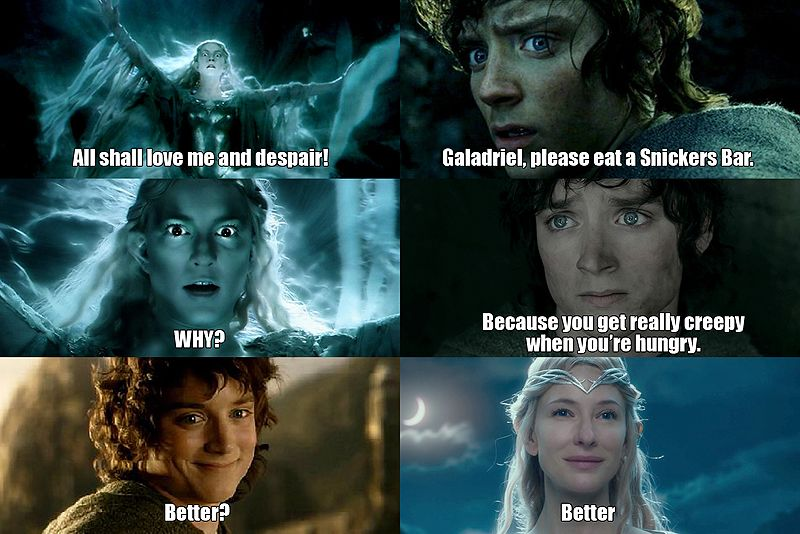 Lady Galadriel Really Needs A Snickers Bar Meme O Rama