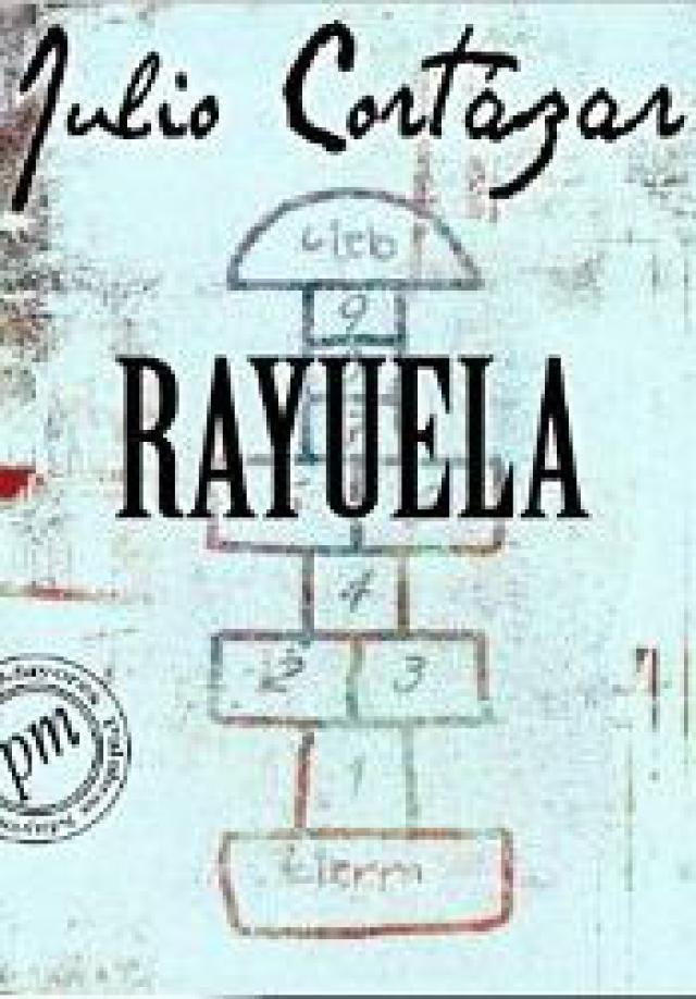 Rayuela De Julio Cortazar Breve Resumen Y Comentarios Rayuela Rayuela Julio Cortazar Libro Rayuela