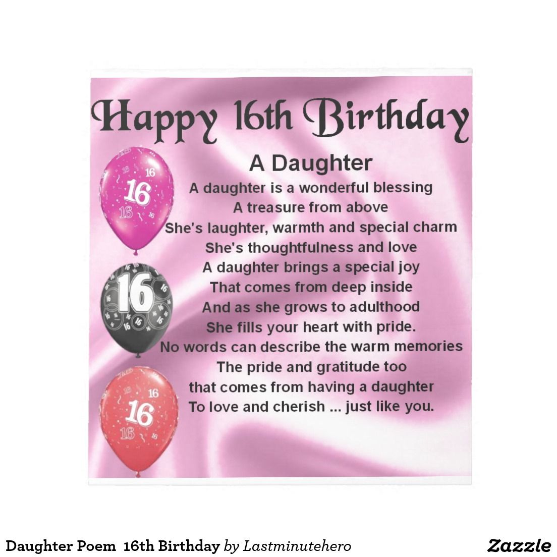 Daughter Poem 16th Birthday Notepad