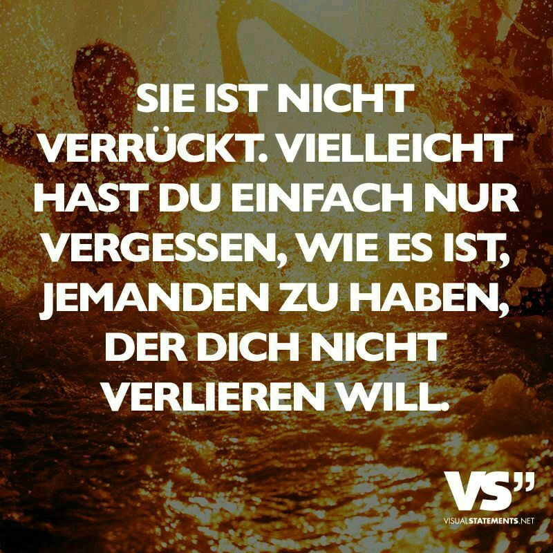 Vielleicht.. | •Visual•Statements• | Love Quotes, Losing ...