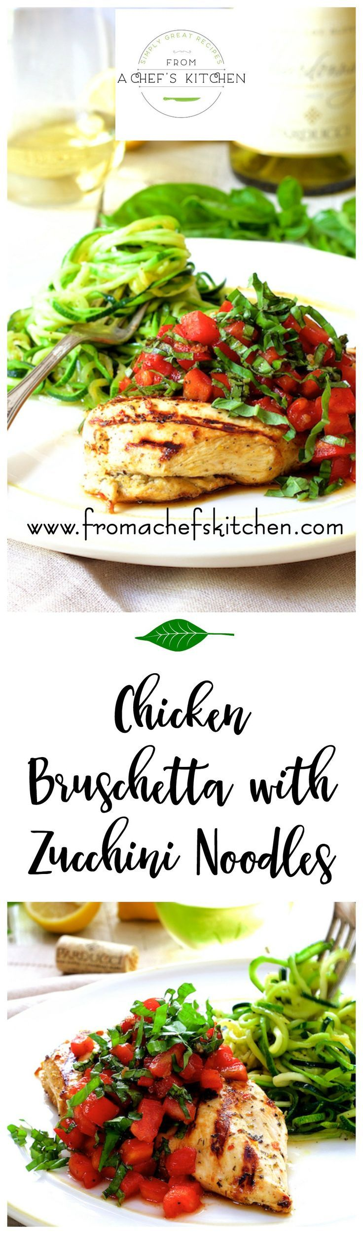 Chicken bruschetta with zucchini noodles is the perfect