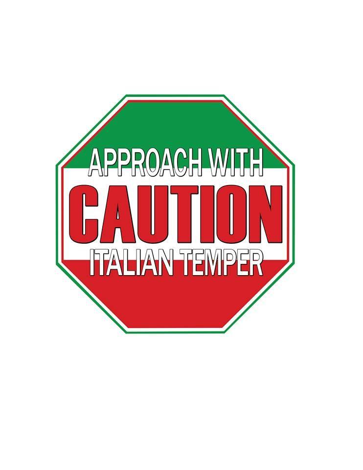 CAUTION #Italian Temper!   Italian humor, Italian quotes ...