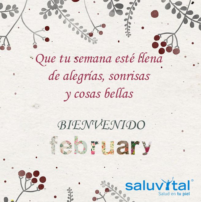 ¡Buenos días! Ya estamos en Febrero :)