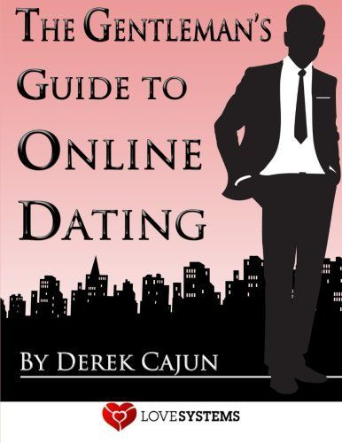 The gentleman s guide to online dating free