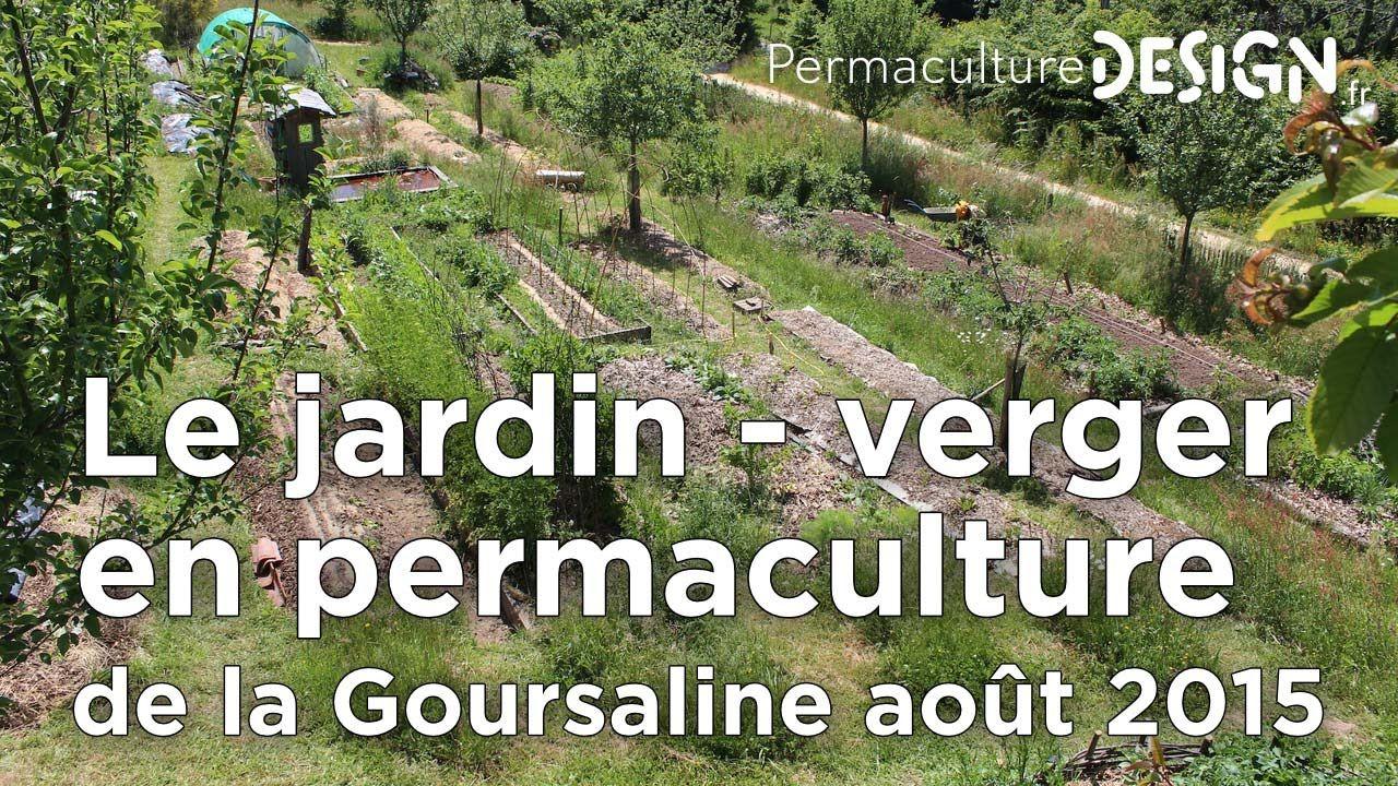 Le jardin potager en permaculture de la goursaline ao t for Jardin en gatinais 2015