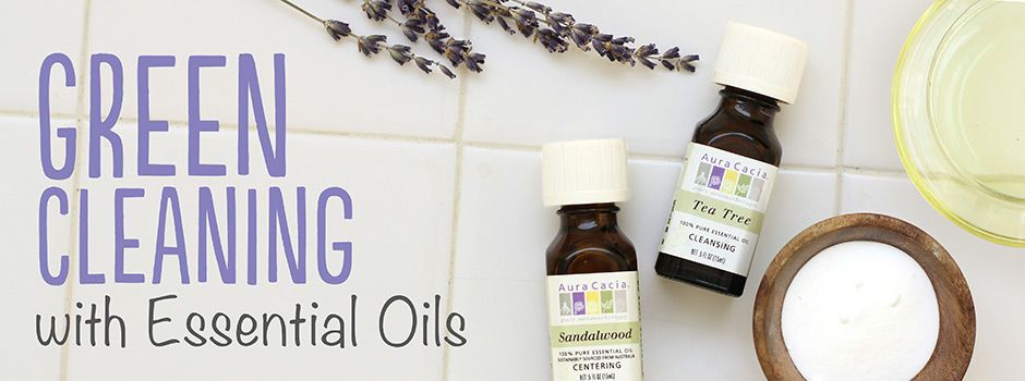Green Cleaning Aura Cacia Follow These Simple Recipes