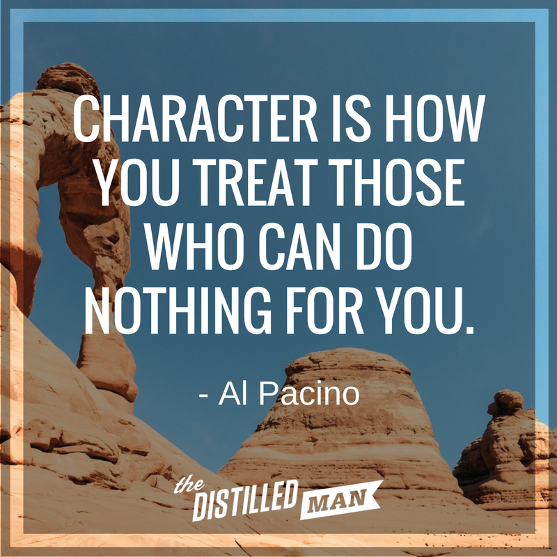 101 Motivational Quotes On Being A Gentleman The Distilled Man Good Character Quotes Motivational Quotes For Men Old Quotes
