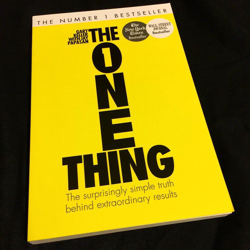 SELF HELP BOOKS Summary of the one thing by Gary Keller