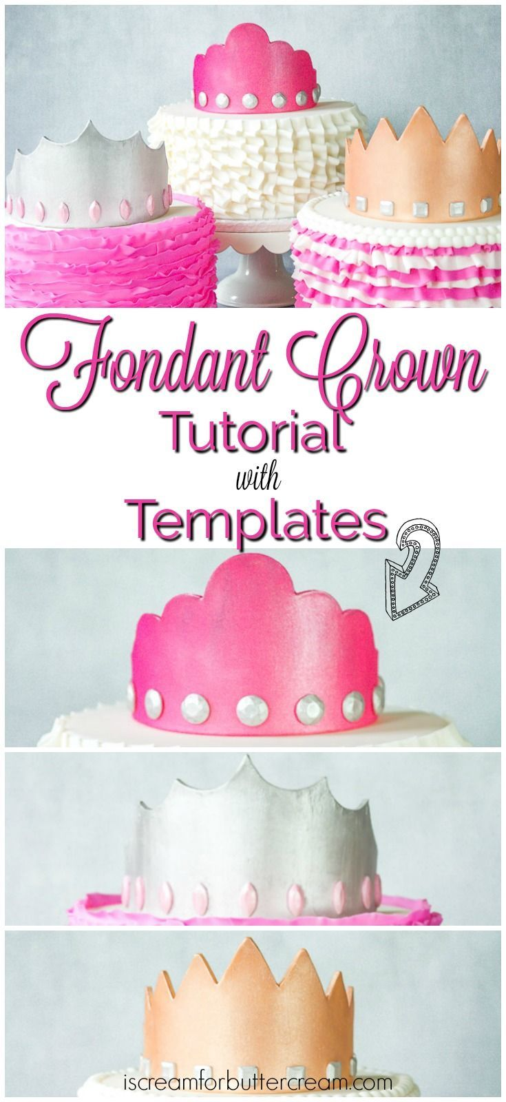 Fondant Crown Tutorial with Templates Fondant crown Crown and Cake