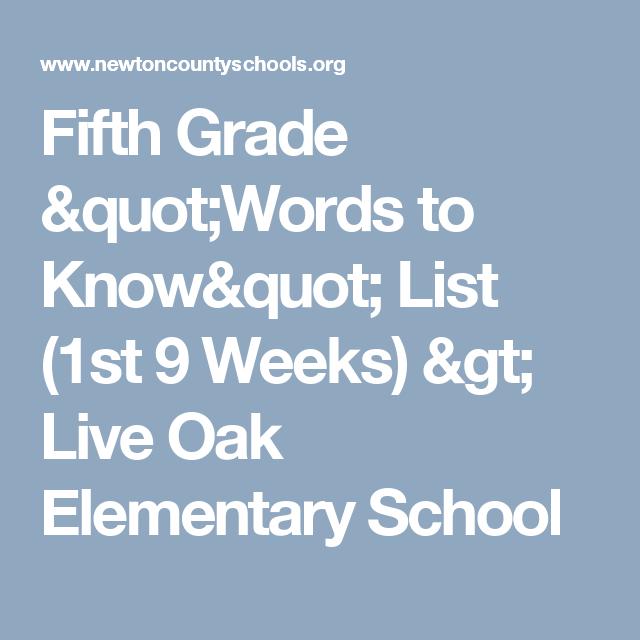 "Fifth Grade ""Words to Know"" List (1st 9 Weeks) > Live Oak Elementary School"