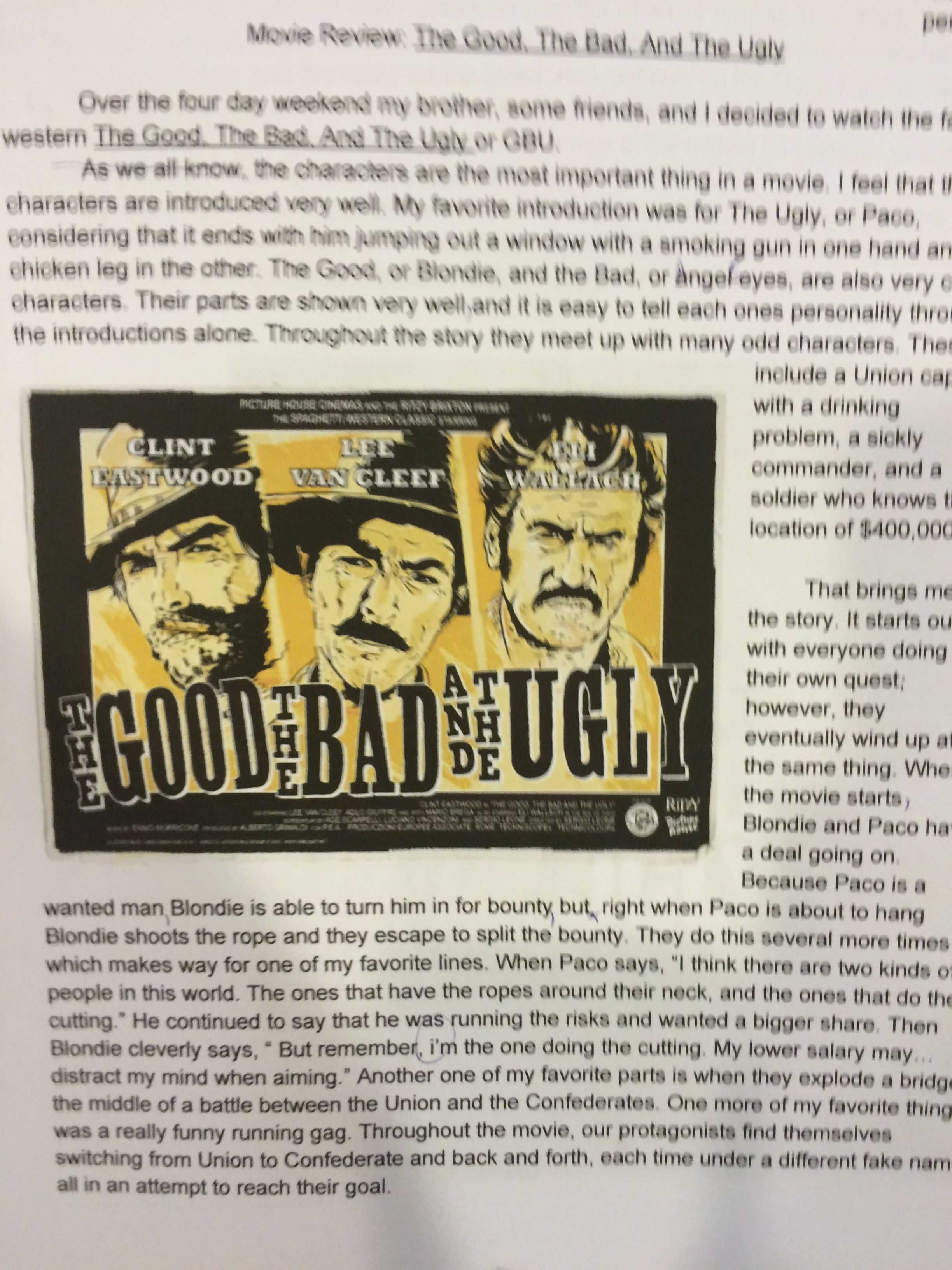 """""""The Good, the Bad, and The Ugly""""....a movie review by Nick."""