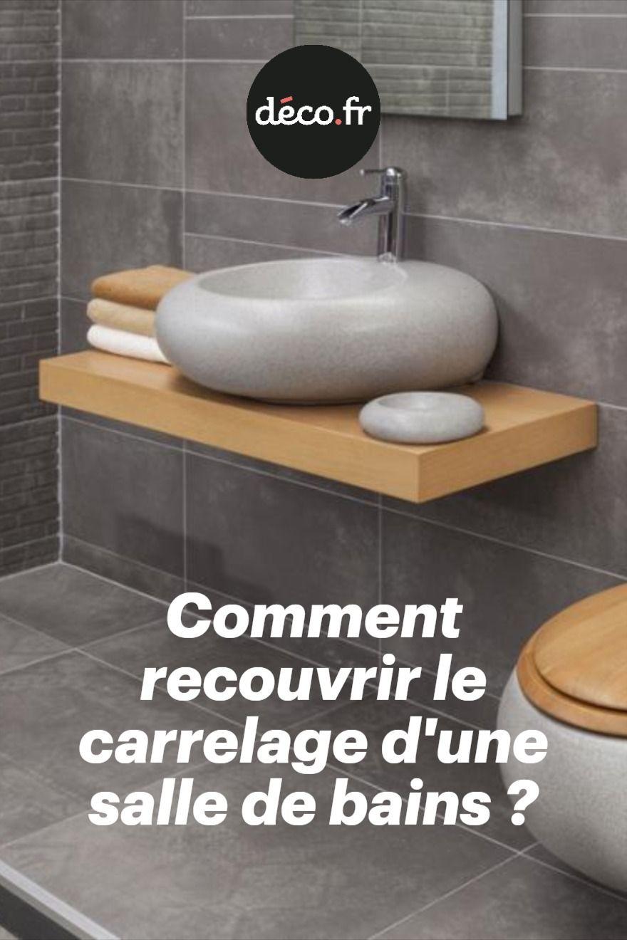 Comment Recouvrir Le Carrelage D Une Salle De Bains Revetement Salle De Bain Salle De Bains Beton Cire Carrelage Mural Douche