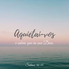 Aquietai Vos E Sabeis Que Eu Sou Deus Salmos 46 10 God Jesus