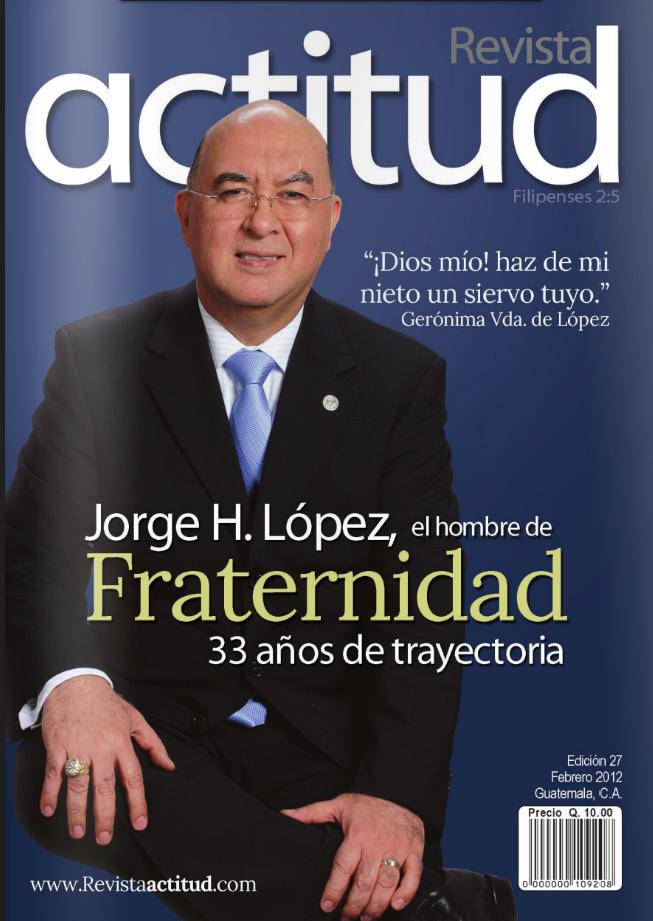 """Edición numero 27 """"una edición dedicada a Fraternidad Cristiana de Guatemala"""""""
