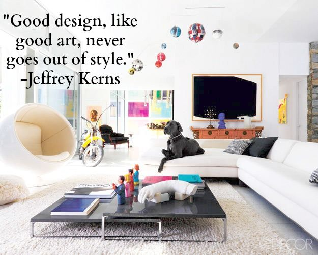 Quote Of The Day What S In Store For Good Design Elegant Living Room Design Living Room Designs Design