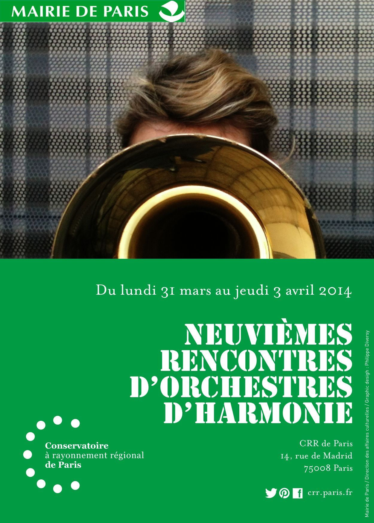 9e rencontre d'orchestre d'harmonie au CRR de Paris. Du lundi 31 mars au jeudi 3 avril 2014. Infos + Programme : http://crr.paris.fr/Centre_de_telechargement.html Graphisme : Mairie de Paris > DAC > CRR > Philippe